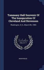 Tammany Hall Souvenir of the Inauguration of Cleveland and Stevenson by * Anonymous image