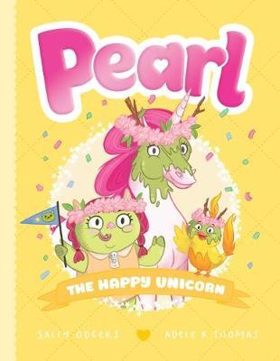 Pearl #4: The Happy Unicorn by Sally Odgers