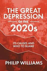 The Great Depression of the 2020s by Philip Williams