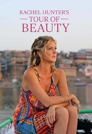 Rachel Hunter's Tour of Beauty by Emma Clifton image