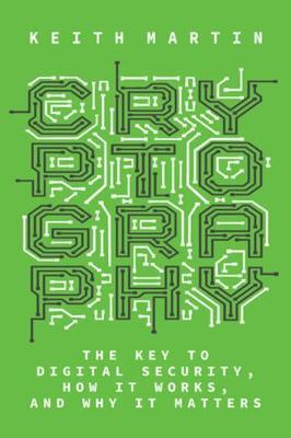 Cryptography by Keith Martin