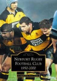 Newport Rugby Football Club 1950-2000 by Steve Lewis image