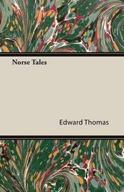 Norse Tales by Edward Thomas