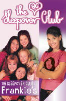 The Sleepover Club at Frankie's: Definitely Not for Boys! by Rose Impey
