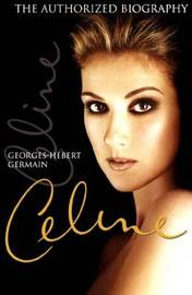 Celine: The Authorized Biography by Georges-Hebert Germain image