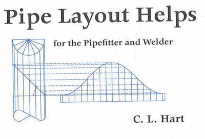 Pipe Layout Helps by C.L. Hart