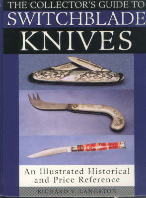 Collector's Guide to Switchblade Knives | Richard V