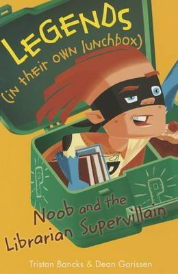 Noob and the Librarian Supervillain by Tristan Bancks image