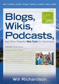 Blogs, Wikis, Podcasts, and Other Powerful Web Tools for Classrooms by Willard H. Richardson image