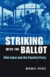 Striking with the Ballot by Michael Pierce