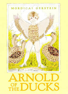Arnold of the Ducks by Mordicai Gerstein image