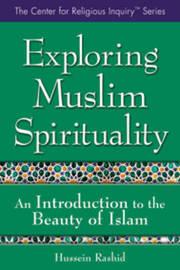 Exploring Muslim Spirituality by Rashid Hussein image