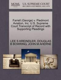 Farrell (George) V. Piedmont Aviation, Inc. U.S. Supreme Court Transcript of Record with Supporting Pleadings by Lee S Kreindler