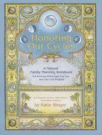 Honoring Our Cycles by Katie Singer