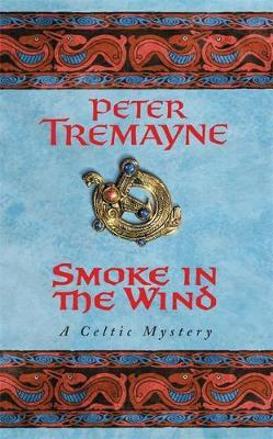 Smoke in the Wind by Peter Tremayne image