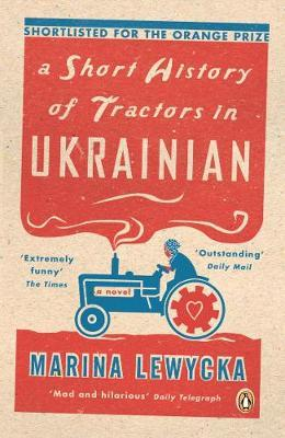 A Short History of Tractors in Ukrainian by Marina Lewycka image