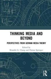 Thinking Media and Beyond