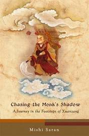 Chasing the Monk's Shadow by Mishi Saran image