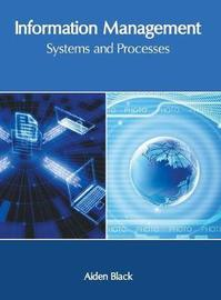 Information Management: Systems and Processes