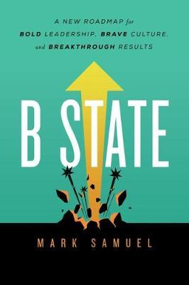 B State by Mark Samuel