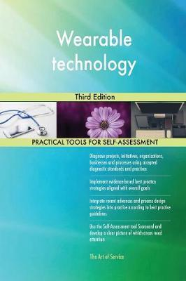 Wearable Technology Third Edition by Gerardus Blokdyk image