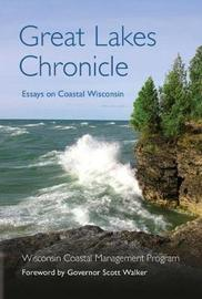 Great Lakes Chronicle by Wisconsin Coastal Management