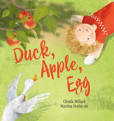 Duck, Apple, Egg by Glenda Millard image