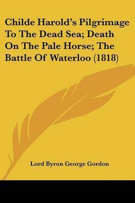 an analysis of childe harolds pilgrimage by lord byron