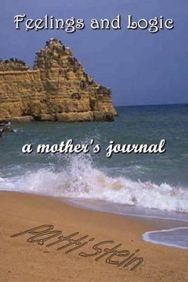 Feelings and Logic a Mother's Journal by Patti Stein image