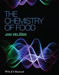 The Chemistry of Food by Jan Velisek