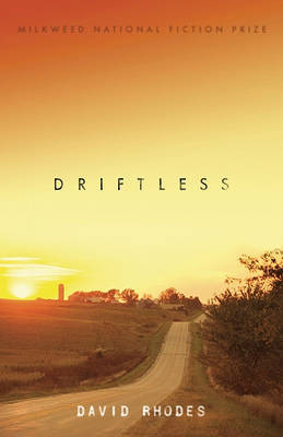 Driftless by David Rhodes image