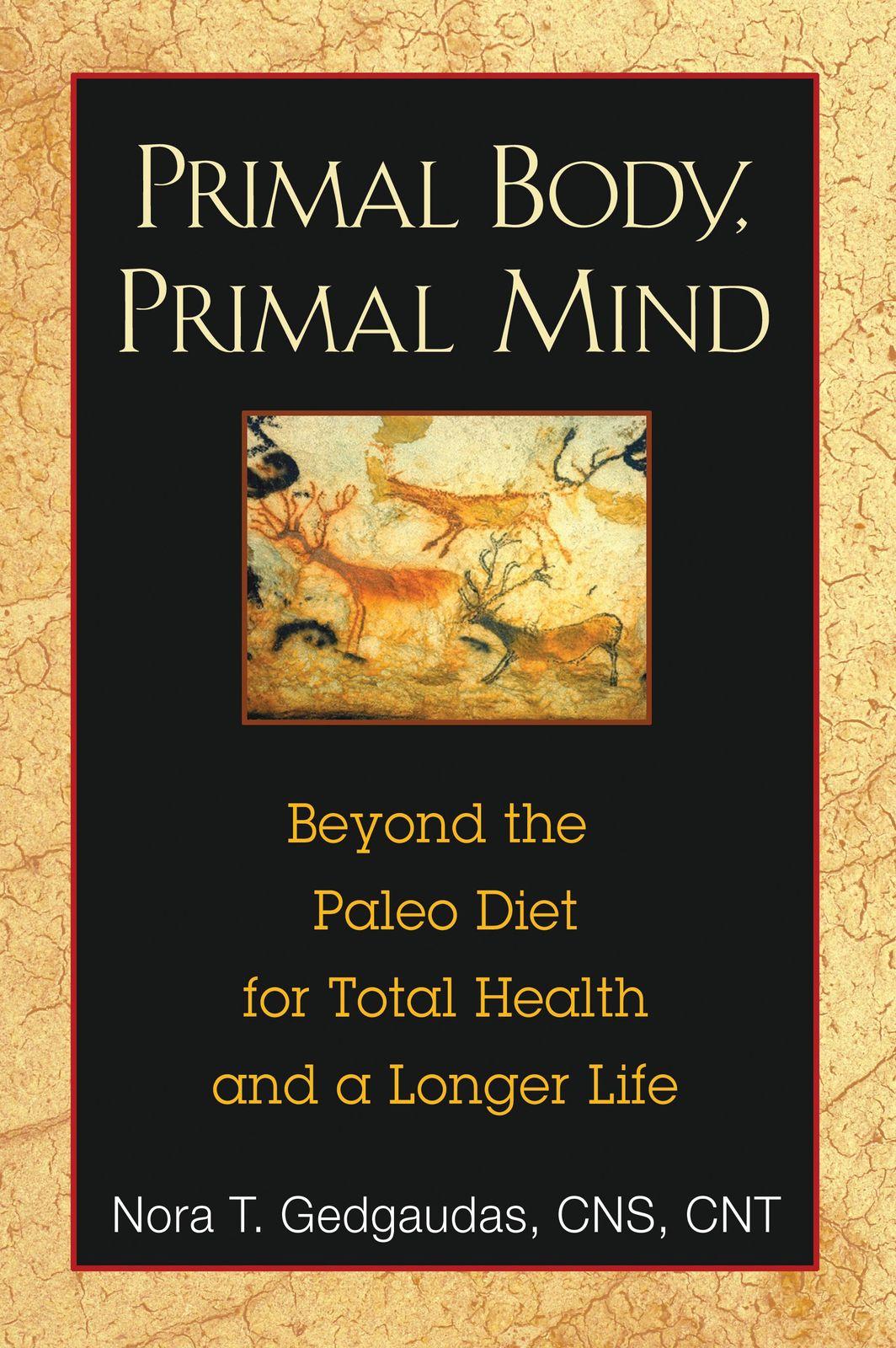 Primal Body, Primal Mind by Nora T. Gedgaudas image