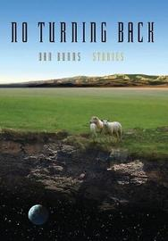 No Turning Back by Dan Burns