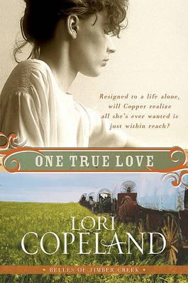 One True Love by Lori Copeland image