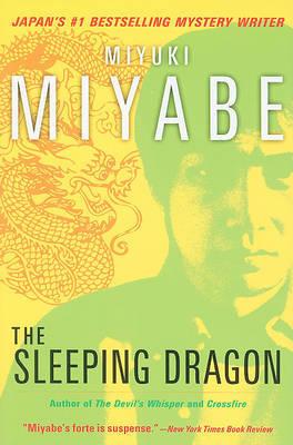 The Sleeping Dragon by Miyuki Miyabe