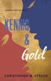 Kennig and Gold by Christopher M Struck image