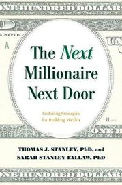 The Next Millionaire Next Door by Thomas J Stanley