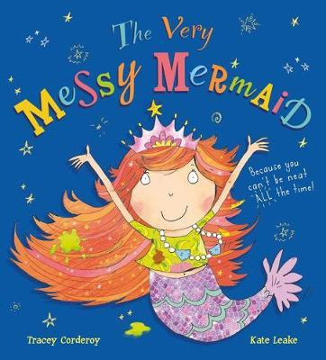 The Very Messy Mermaid by Tracey Corderoy image