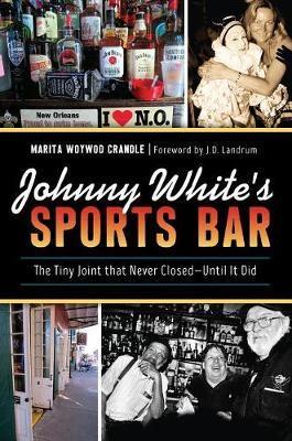 Johnny White's Sports Bar by Marita Woywod Crandle