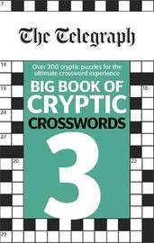 The Telegraph Big Book of Cryptic Crosswords 3 by THE TELEGRAPH MEDIA GROUP