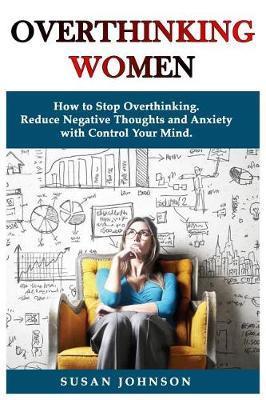 Overthinking Women by Susan Johnson