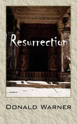 Resurrection by Donald , D. Warner image