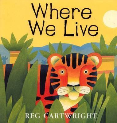 Where We Live by Reg Cartwright