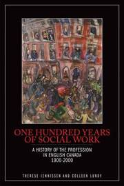 One Hundred Years of Social Work by Therese Jennissen image