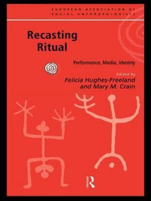 Recasting Ritual