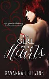 The Girl with Hearts by Savannah Blevins