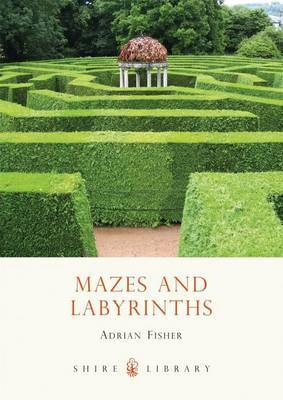 Mazes and Labyrinths by Adrian Fisher