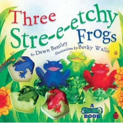 Three Stre-e-etchy Frogs: A Stretchies Book by Dawn Bentley image