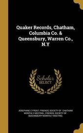Quaker Records, Chatham, Columbia Co. & Queensbury, Warren Co., N.y by Josephine C Frost image