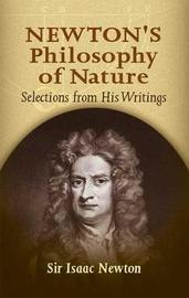 Newton's Philosophy of Nature by Sir Isaac Newton